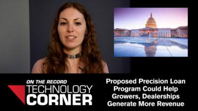 [Technology Corner] Precision Loan Program Could Help Growers, Dealerships Generate More Revenue