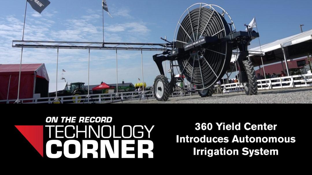 360 Yield Center Introduces Autonomous Irrigation System